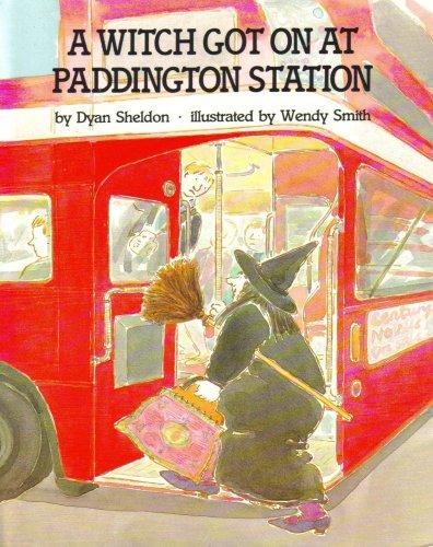 9780091725884: A Witch Got On At Paddington Station