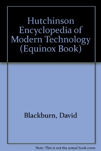 9780091726072: Hutchinson Encyclopedia of Modern Technology (Equinox Book)