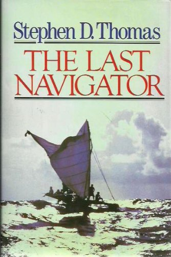 9780091726133: The Last Navigator (A Paul Sidey book)