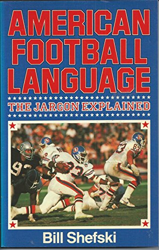 9780091726171: American Football Language: The Jargon Explained
