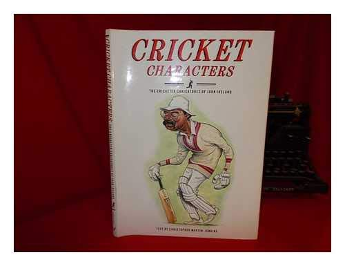 9780091726263: Cricket Characters: v. 1: The Cricket Caricatures of John Ireland