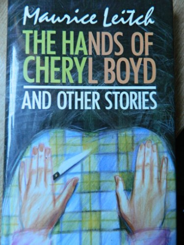 9780091726324: The Hands of Cheryl Boyd and Other Stories