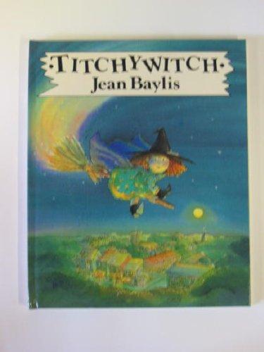 9780091726386: Titchywitch