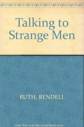 9780091726430: Talking to Strange Men