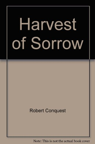 9780091726539: Harvest of Sorrow