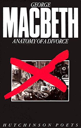 9780091726843: Anatomy of a Divorce (Hutchinson poets)