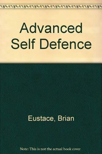 9780091727093: Advanced Self Defence