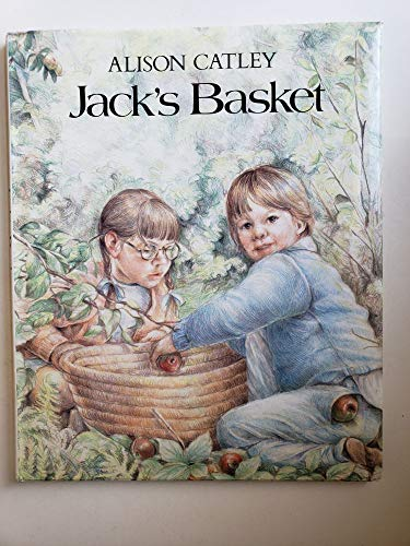 9780091727383: JACK'S BASKET : An elequent book about the wonder of growing up and the cycle of life.