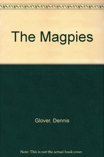 9780091727505: The Magpies