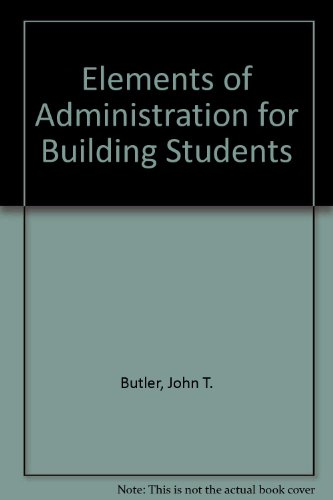 9780091728465: Elements of Administration for Building Students