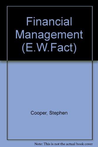 9780091728984: Financial Management (E.W.Fact)