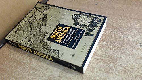 9780091729073: North America - The Historical Geography of a Changing Continent