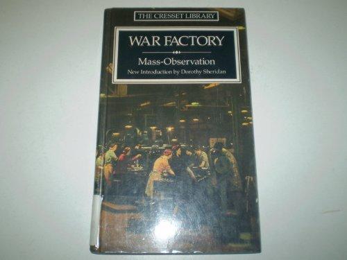 War Factory: Mass Observation
