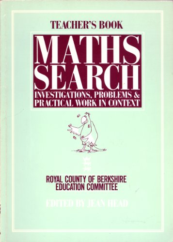 9780091729141: Mathematics Search: investigations, problems & practical work in context (Teacher's Book): Tchrs'