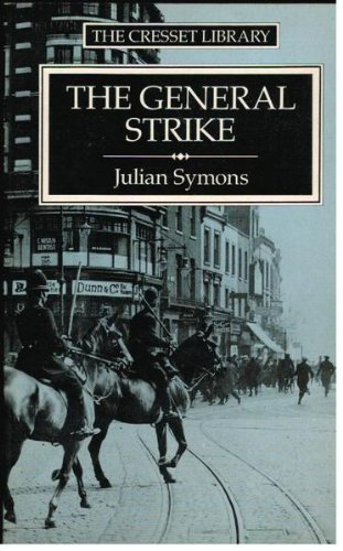 9780091729288: The General Strike: A Historical Portrait
