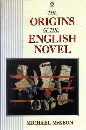9780091729653: The Origins of the English Novel, 1600-1740
