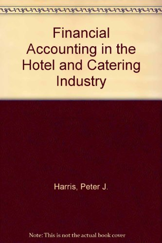 9780091729660: Financial Accounting in the Hotel and Catering Industry