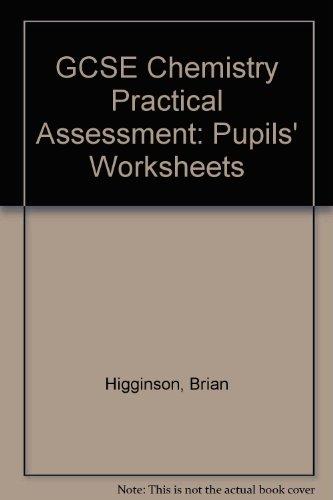 9780091729745: GCSE Chemistry Practical Assessment: Pupils' Worksheets