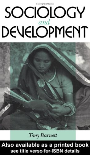 9780091730024 - Barnett, Tony: Sociology and Development - Книга