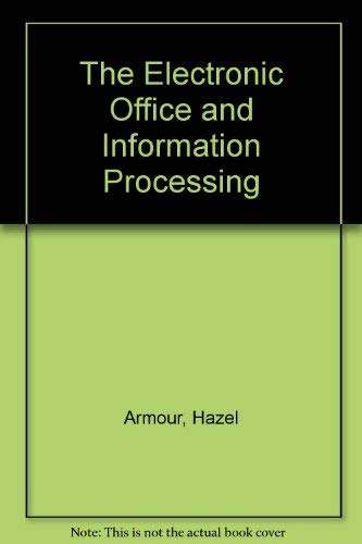 9780091730086: The Electronic Office and Information Processing