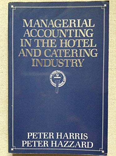 9780091730215: Managerial Accounting in the Hotel and Catering Industry: Vol 2 (Hutchinson catering and hotel management books)