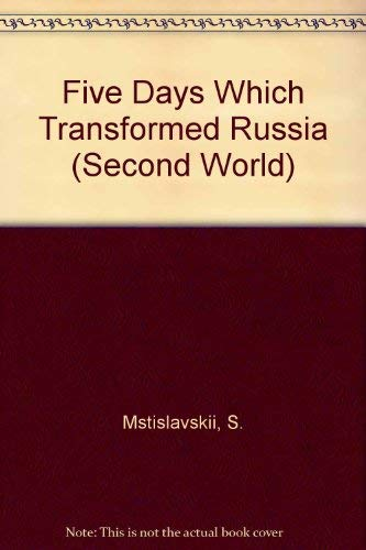 9780091730345: Five Days Which Transformed Russia (Second World)