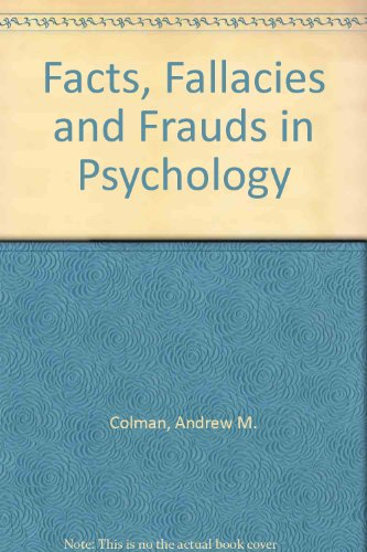 9780091730413 - Colman, Andrew M.: Facts, Fallacies and Frauds in Psychology - Книга