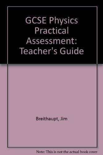 9780091730499: GCSE Physics Practical Assessment: Teacher's Guide