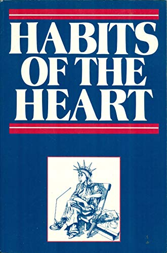 9780091731243: Habits of the Heart: Middle America Observed