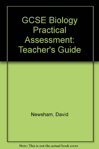 9780091731427: GCSE Biology Practical Assessment: Teacher's Guide