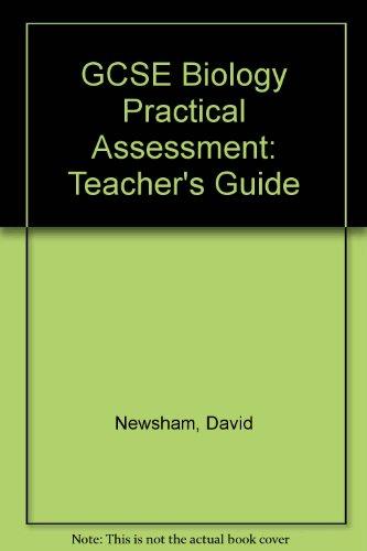 9780091731427: GCSE Biology Practical Assessment: Teacher's Guide