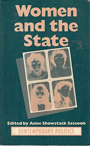 9780091731489: Women and the state: The shifting boundaries of public and private (Contemporary politics)