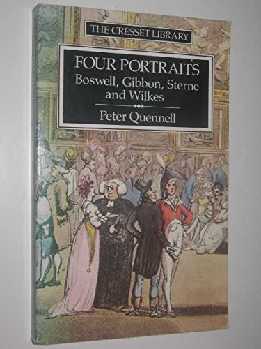 9780091731496: Four Portraits: Boswell, Sterne, Gibbon and Wilkes (Cresset Library)