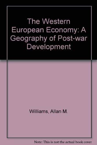 9780091731618 - Williams, Allan M.: The Western European Economy: a Geography of Post-War Development - Книга