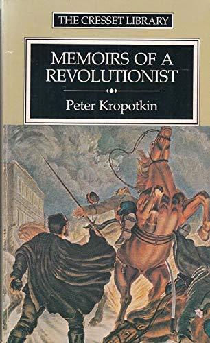 Memoirs of a Revolutionist.: Kropotkin, Peter Alekseevich;