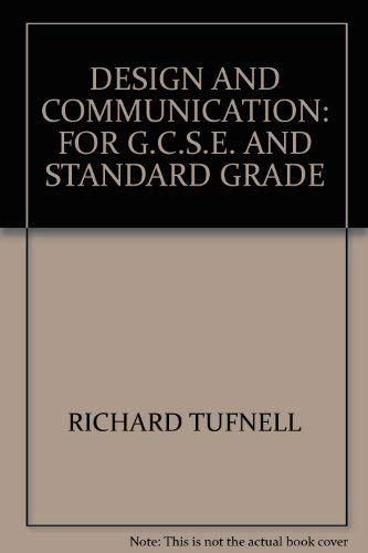 9780091732134: Design and Communication: For G.C.S.E. and Standard Grade