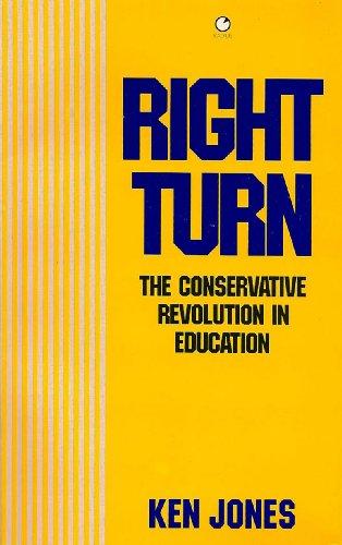 9780091732172: Right Turn: Conservative Revolution in Education (Radius Books)