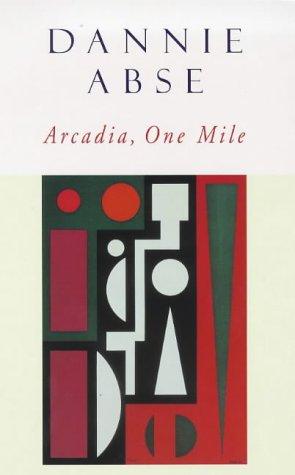 9780091734558: Arcadia, one mile