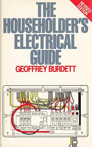 9780091734626: The Householder's Electrical Guide