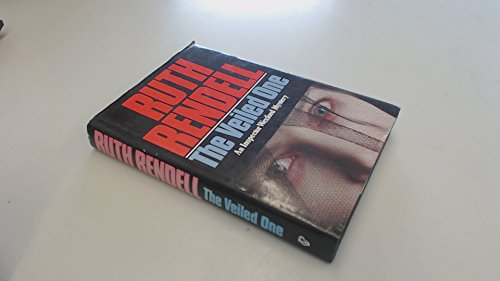 THE VEILED ONE An Inspector Wexford Mystery.: Ruth. Rendell