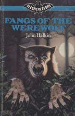 9780091734886: Fangs of the Werewolf (Fleshcreepers)
