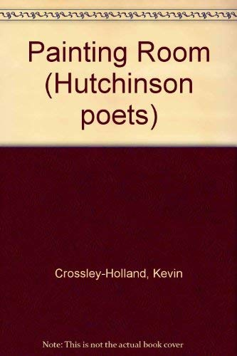9780091734893: The Painting Room: And Other Poems (Hutchinson Poets)