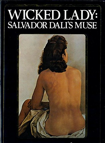 9780091735203: Wicked Lady: Salvador Dali's Muse