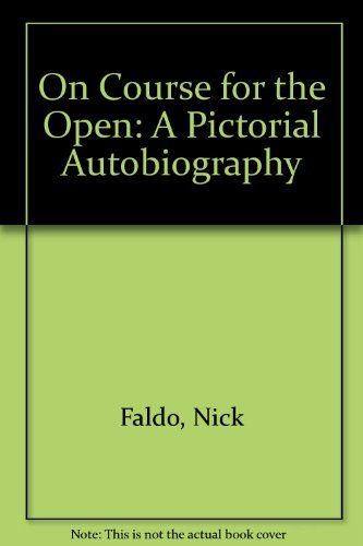 9780091735449: On Course for the Open: A Pictorial Autobiography