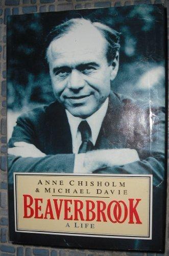 9780091735494: Beaverbrook: A Life