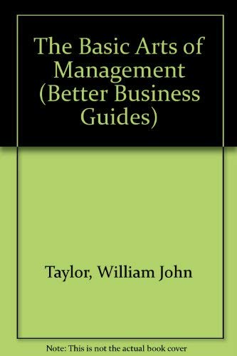 9780091735623: The Basic Art Of Management