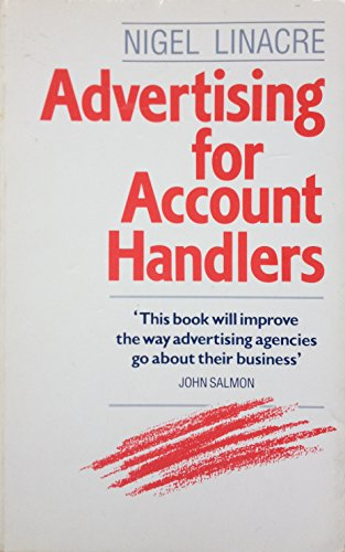 9780091735944: Advertising for Account Handlers