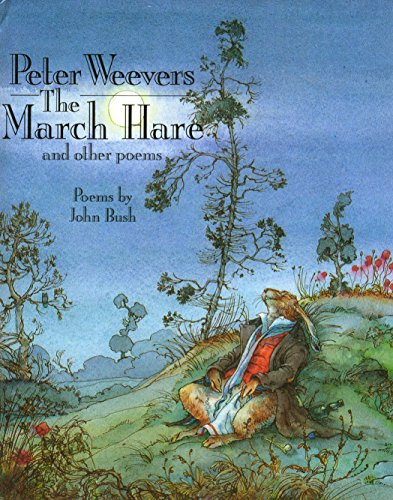 Peter Weevers The March Hare and other: John Bush