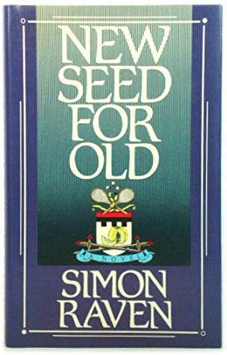 9780091736088: New Seed for Old: A Novel (The First-born of Egypt)