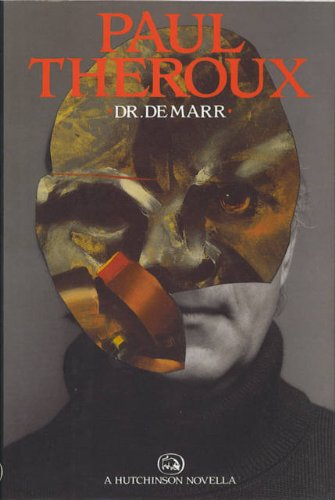 Dr. Demarr: Paul Theroux